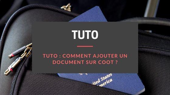 Tuto ajouter un document coot